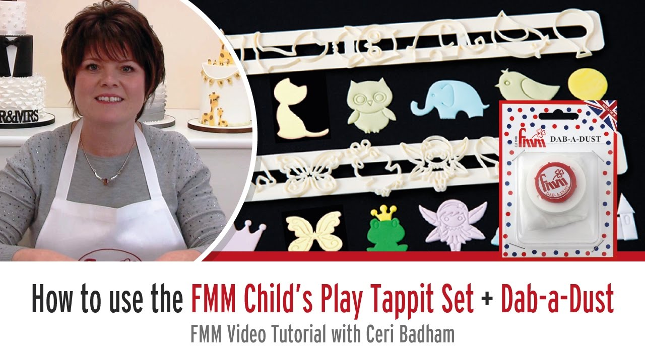 How to use the FMM Childs Play Tappit Set + FMM Dab-a-Dust with Ceri Badham