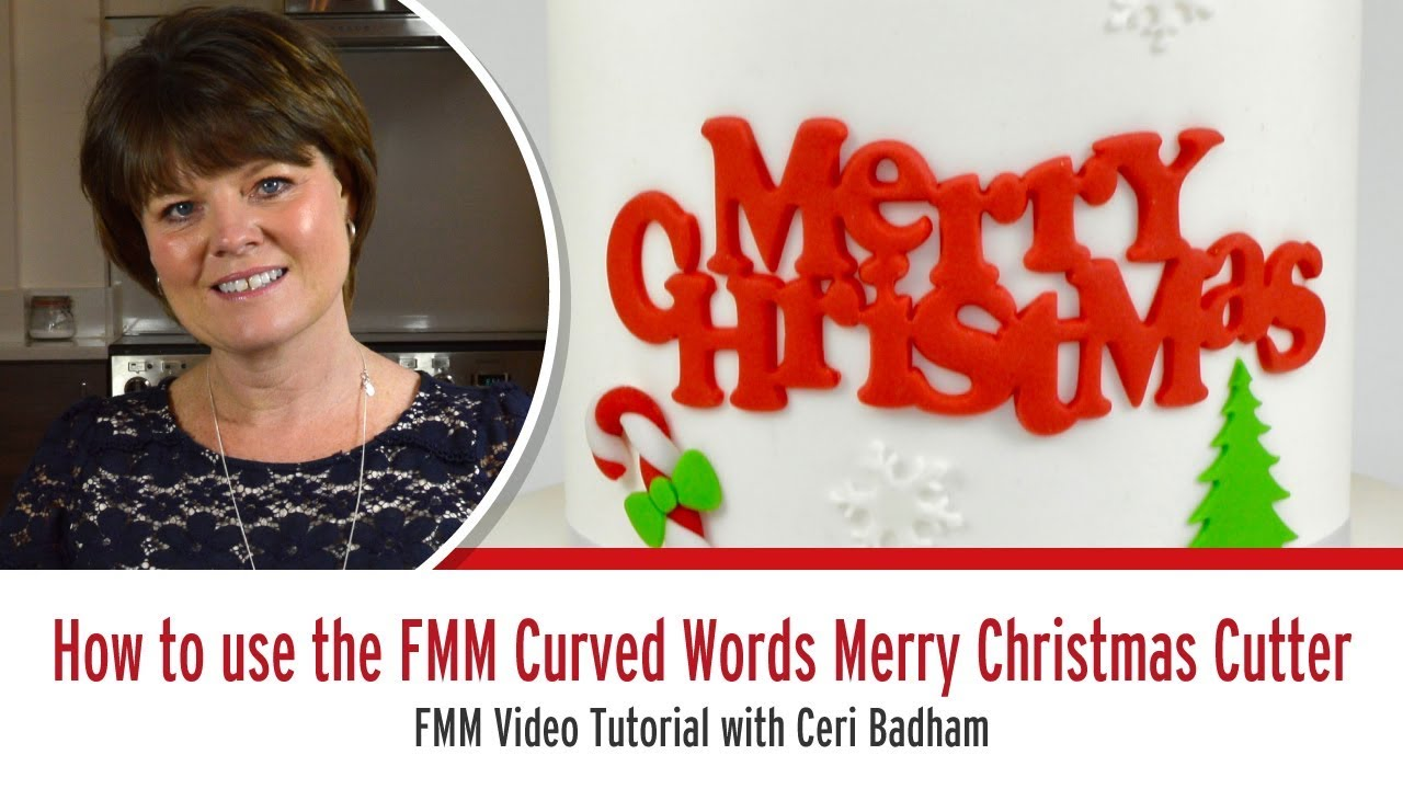 How to use the FMM Curved Words Merry Christmas Cutter with Ceri Badham