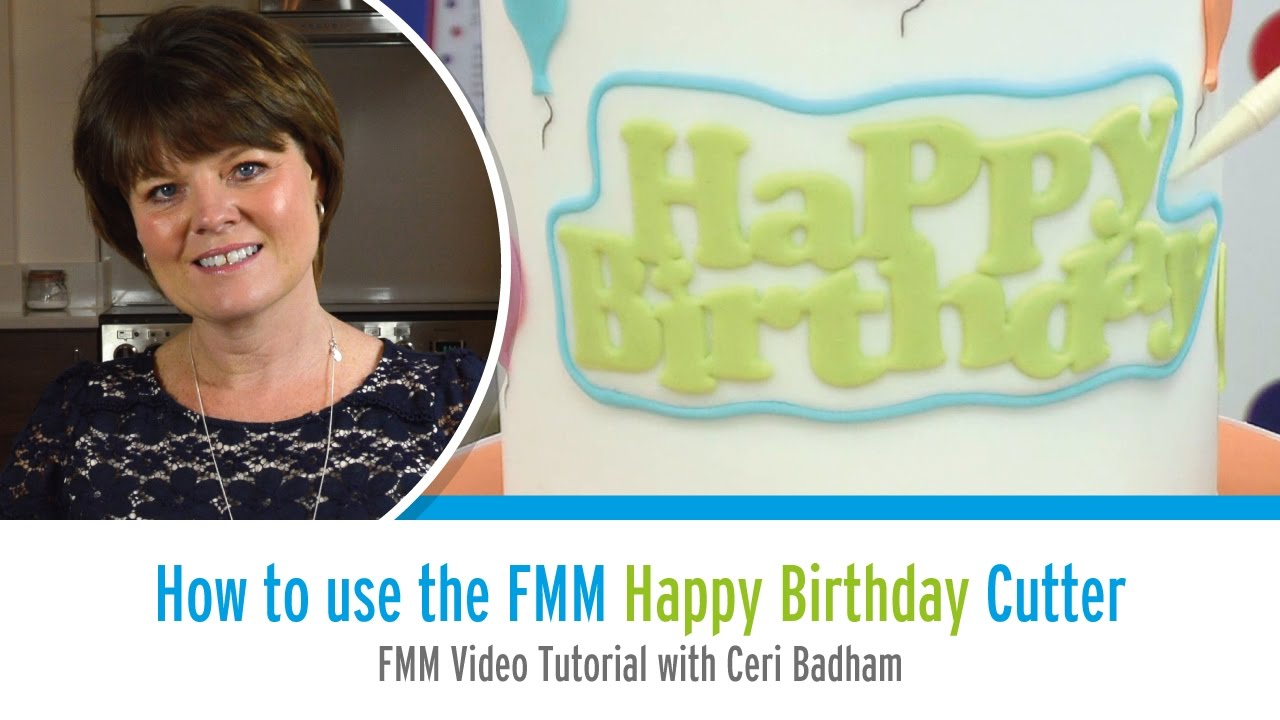 How to use the FMM Happy Birthday Cutter with Ceri Badham
