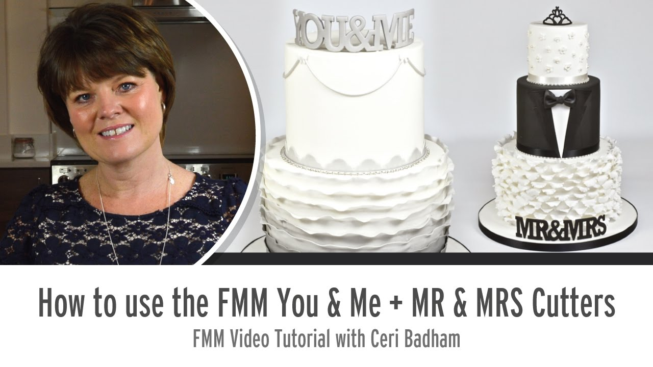 How to use the FMM Sugarcraft You & Me + Mr & MRS Cutter with Ceri Badham